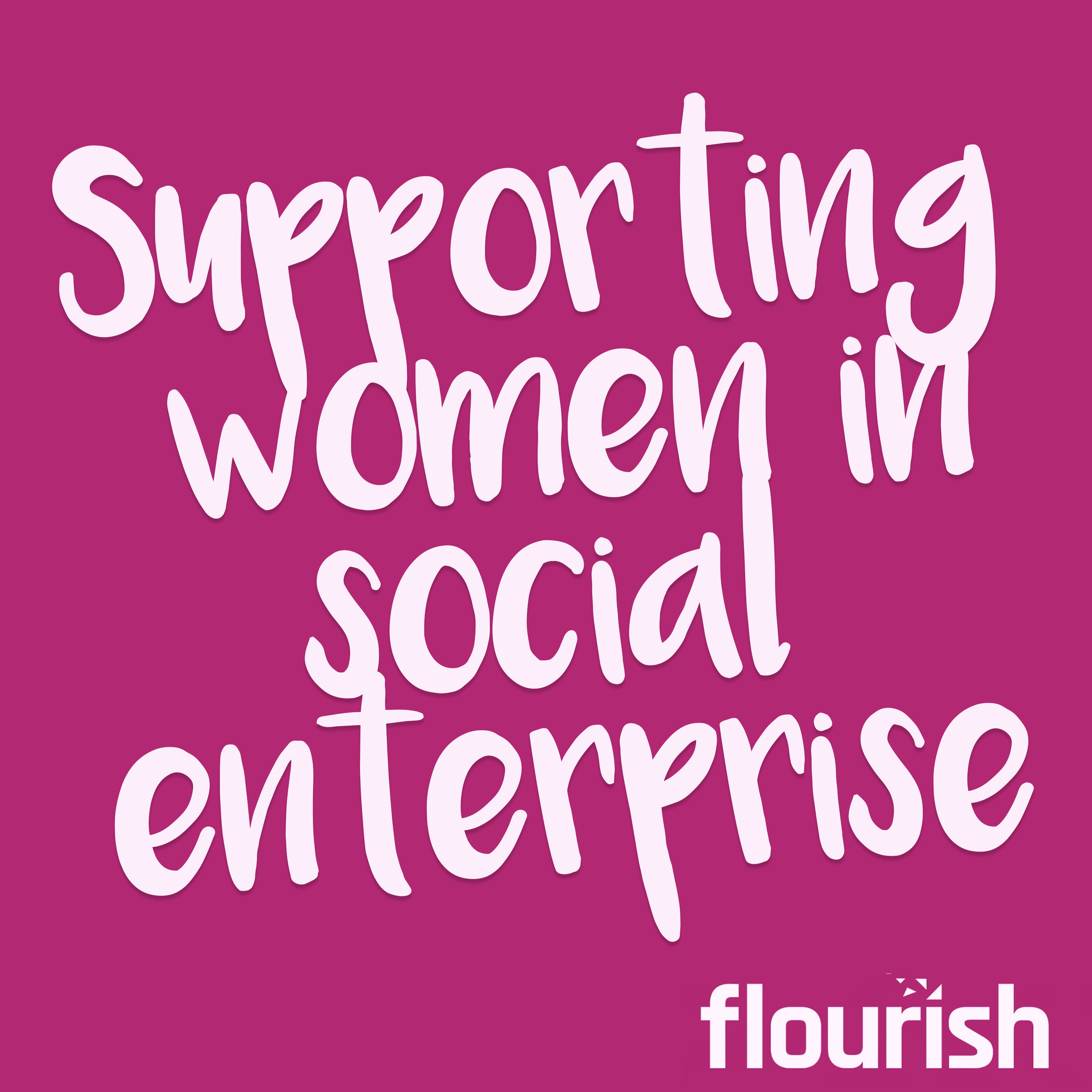 white words on a pink background thats saud 'supporting women in social enterprise'