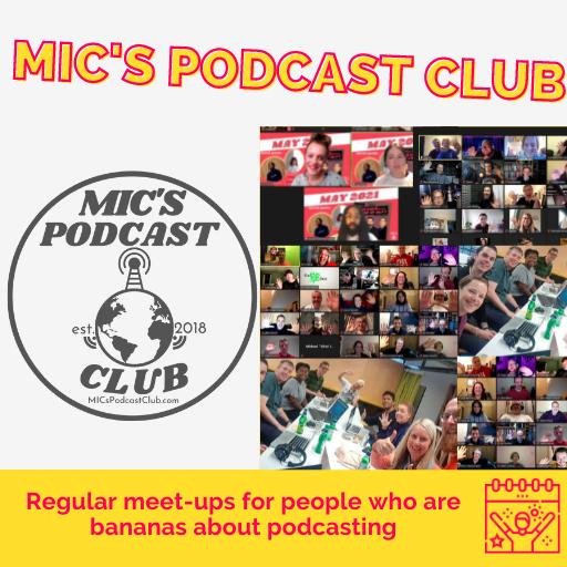 MIC's Podcast Club
